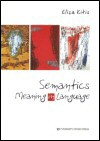 Semantics - Meaning in Language